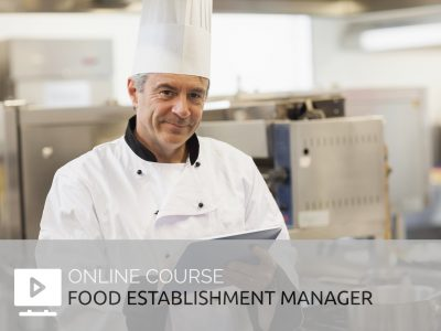 Food establishment manager training online course mapaq food safety